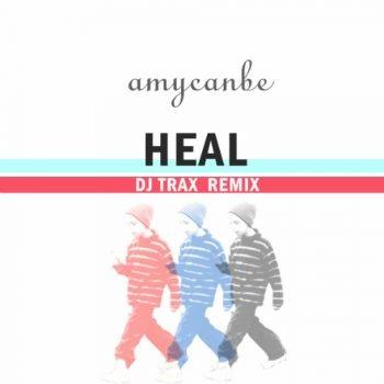 DJ Trax - Heal