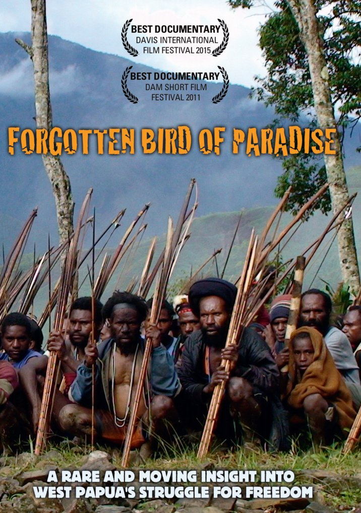Forgotten Bird of Paradise is a multi-award winning documentary on West Papua's struggle for freedom from the colonial rule of Indonesia